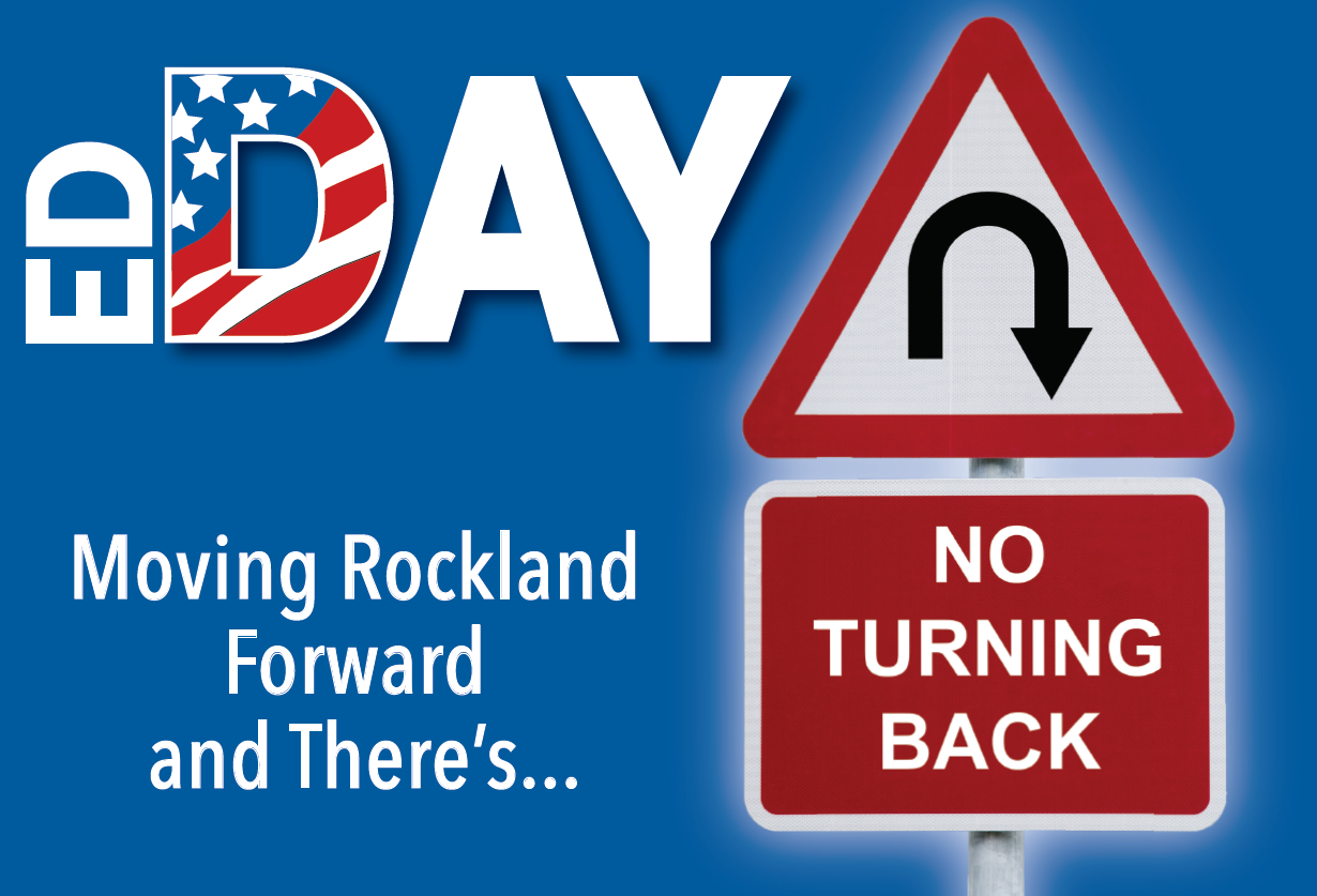 Ed Day is Moving Rockland Forward and There's No Turning Back